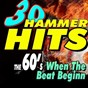 Compilation 30 hammer hits the 60's when the beat begin avec Ottis Redding / The Rivingtons / The Exiters / Brian Hyland / Tornádo...