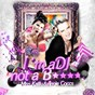 Album I'm a dj not a b de Angie Coccs / Miss Kailly