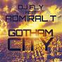 Album Gotham city (feat. admiral T) de DJ Fly