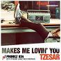 Album Makes me lovin' you de Tzesar