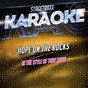 Album Hope On the Rocks (Originally Performed By Toby Keith) (Karaoke Version) de Charttraxx Karaoke