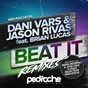 Album Beat it (feat. brian lucas) (remixes) de Dani Vars, Jason Rivas