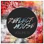 Compilation Reflect:house, vol. 13 avec Souljackerz / Dez Milito / DJ PP, Lissat, Voltaxx / Afroboogie / Pablo Caballero...