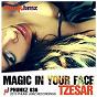 Album Magic in your face de Tzesar