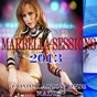 Compilation Marbella sessions 2013 (compilation hits radio) avec Stephy / Cyr / A. Jim / Andy Harris / Anro B...