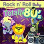 Album Totally 80's lullaby arrangements, vol. 3 de Rock N' Roll Baby Lullaby Ensemble