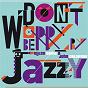 Album Don't worry be jazzy by miles davis & john coltrane de Miles Davis, John Coltrane