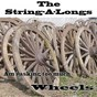 Album Wheels (1960 original vintage sound record) de The String A Longs