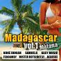 Compilation Madagascar, vol. 1 (mafana) avec Samoela / Ninie Doniah / Jahfro / Dedesse / Feonala...