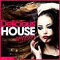 Compilation Delicious housewives, vol. 1 avec House of Fashion / Deep Dome / Tony Matera / Alma Fonica / Soul Chillers...