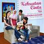 Compilation Kekuatan cinta (original motion picture soundtrack) avec Afgan / Oky Setiana / Zee Zee Shahab / Dude Herlino / Faby Marcelina...