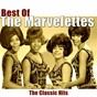 Album Best of the marvelettes (the classic hits) de The Marvelettes