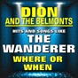 Album Hits and songs like the wanderer de Dion & the Belmonts