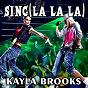 Album Sing la la la de Kayla Brooks