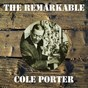 Album The remarkable cole porter de Cole Porter