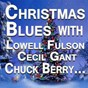 Compilation Christmas blues (original artists original songs) avec Leo Watson / Voices / The Moonglows / Lowell Fulson / Pilgrim Travelers...