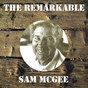 Album The remarkable sam mcgee de Sam Mcgee