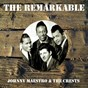 Album The remarkable johnny maestro the crests de Johnny Maestro