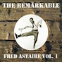 Album The remarkable fred astaire, vol. 1 de Fred Astaire