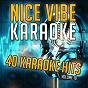 Album 40 karaoke hits, vol. 10 (karaoke version) de Nice Vibe