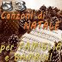 Compilation 53 canzoni di natale per famiglia e bambini avec Ray Eberle / Bing Crosby / Bob Michell Boys Choir / Frances Langford / Ernie Caceres...