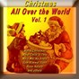 Compilation Christmas all over the world, vol. 1 avec Nina Kealiiwahamana's Chorus / Bing Crosby / Ella Fitzgerald / Brook Benton / The Platters...
