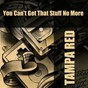 Album You can't get that stuff no more de Tampa Red