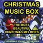 Album Christmas music box (the most beautiful christmas melodies) de Christmas Sound Orchestra