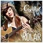 Album Pode até rolar de Crystal