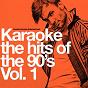 Album Karaoke - the hits of the 90's, vol.1 de Ameritz Entertainment