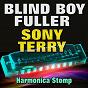 Album Harmonica stomp (original artist original songs) de Fuller Blind Boy / Sony Terry