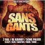 Compilation Sans gants avec Homiesyd / Vari / 5em Palier / Bläzy / Ol Kainry...