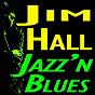 Album Jazz 'N blues (original artist original songs) de Jim Hall