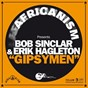 Album Gipsymen de Bob Sinclar / Africanism / Erik Hagleton