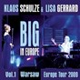 Album Big in europe, vol. 1 (live 2009 warsaw) de Lisa Gerrard / Klaus Schulze