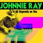 Album It all depends on you de Johnnie Ray