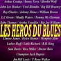 Compilation Les héros du blues avec William Brown / Sonny Terry / Fred Blondin / John Lee Hooker / B.B. King...