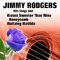 Album Hits songs and kisses sweeter than wine de Jimmy Rodgers