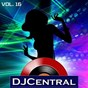 Compilation DJ central, vol. 16 avec Aufgang / Andrea Godin / 2tallin' / Funky P / Friction...
