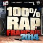 Compilation 100% rap français 2014 avec Still Fresh / Hayce Lemsi / Mac Tyer (Mr Socrate) / Tunisiano / Nekfeu...