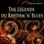 "Compilation The légende du rhythm 'n' blues avec Carla & Rufus Thomas / The Drifters / Sam Cooke / The Coasters ""The Robins"" / Ray Charles..."