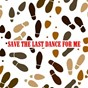 Compilation Save the last dance for me avec Valérie Carr / Art & Dottie Todd / Dean Martin / Shirley Bassey / The Platters...