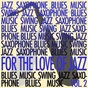 Compilation For the love of jazz, vol. 2 avec Cozy Cole / Dizzy Gillespie / Sarah Vaughan / Donald Byrd / Dave Brubeck...
