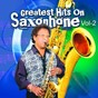 Album Greatest hits on saxophone, vol. 2 de K. Mahendra