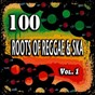 Compilation 100 roots of reggae & ska, vol. 1 avec Darby / The Folks Brothers / Count Ossie Afro Combo / Robert Marley / The Mellowlarks...