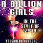 Album A billion girls (karaoke version) (in the style of elyar fox) de Freshhead Karaoke