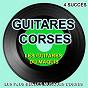 Album Les plus belles guitares corses (4 succès) de Les Guitares du Maquis