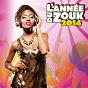 Compilation L'année du zouk 2014 avec Emeline Michel / Lynnsha / Teeyah / Riddla / Stony...