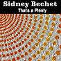 Album That's a plenty de Sidney Bechet