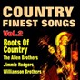 Compilation Country finest songs roots of country, vol. 3 avec Sam Mcgee / Dock Boggs / B.F. Shelton / Grayson & Whitter / Kelly Harrell...